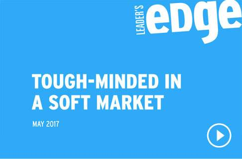 VIDEO: Tough Minded In A Soft Market